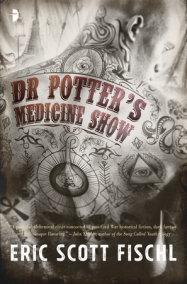 Dr. Potter's Medicine Show