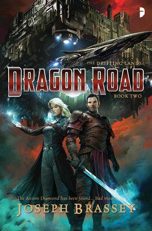 Dragon Road by Joseph Brassey