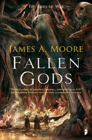 Fallen Gods by James A. Moore