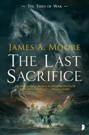 The Last Sacrifice by James A. Moore