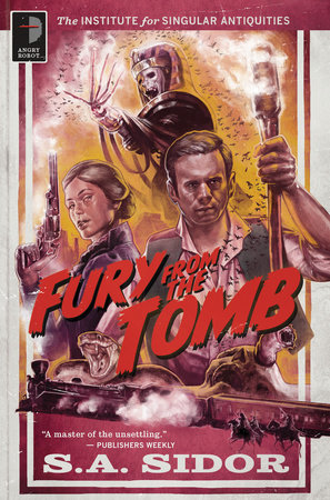 Fury From the Tomb by SA Sidor