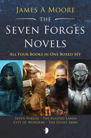 The Seven Forges Novels by James A. Moore