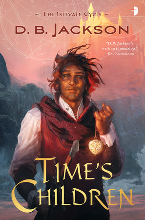 Time's Children by D B Jackson