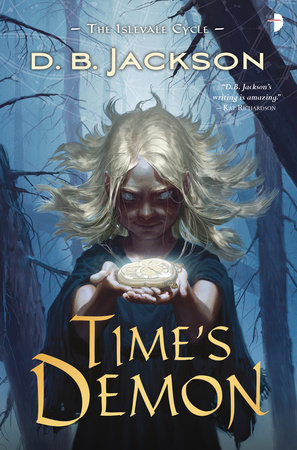Time's Demon by D B Jackson