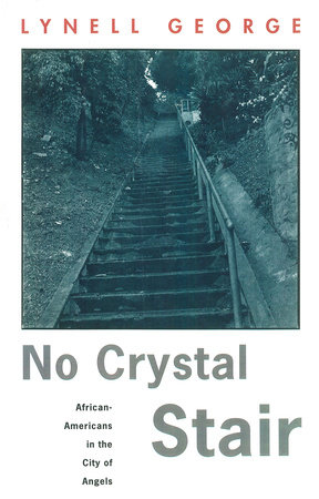 No Crystal Stair by Lynell George