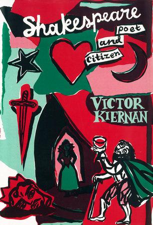 Shakespeare by Victor Kiernan