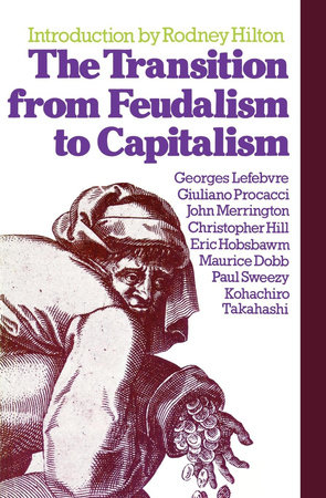 transition from feudalism to capitalism
