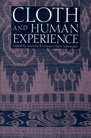 Cloth and Human Experience