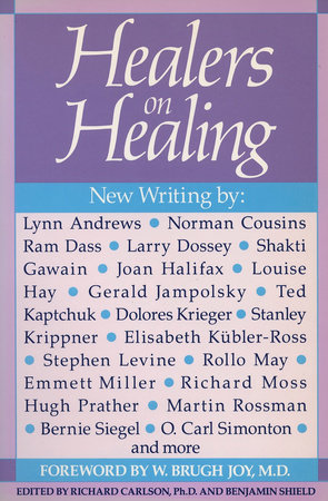 Healers on Healing by Richard Carlson