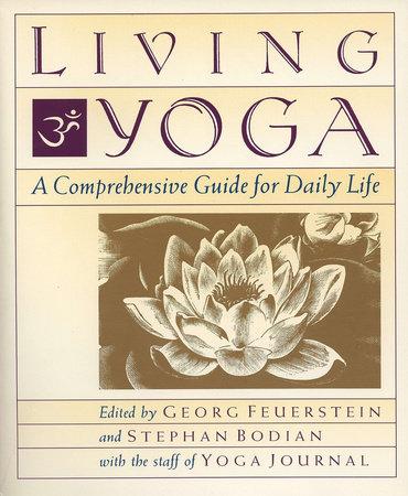 Living Yoga by Georg Feuerstein