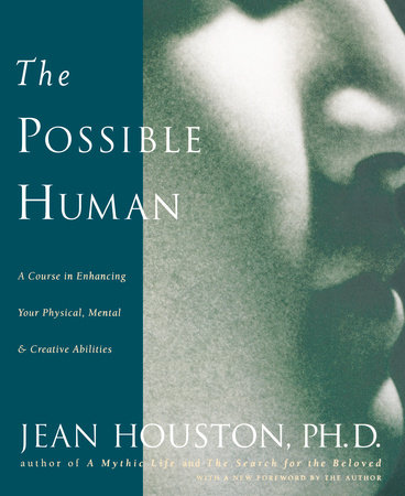 The Possible Human by Jean Houston