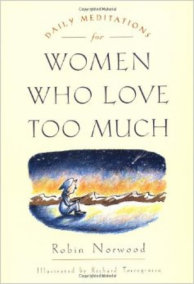 Daily Meditations for Women Who Love Too Much