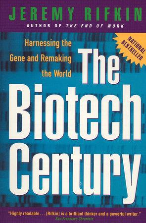 The Biotech Century by Jeremy Rifkin