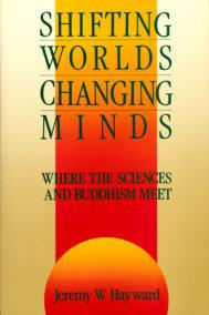 Shifting Worlds, Changing Minds