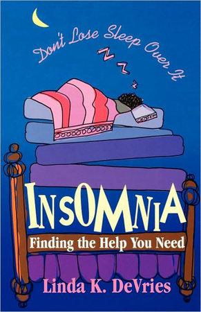 Insomnia by Linda K. DeVries