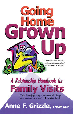 Going Home Grown Up by Anne F. Grizzle