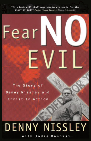 Fear No Evil by Dennis Nissley and Jodie Randisi