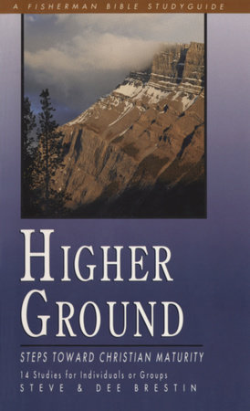 Higher Ground by Steve Brestin and Dee Brestin