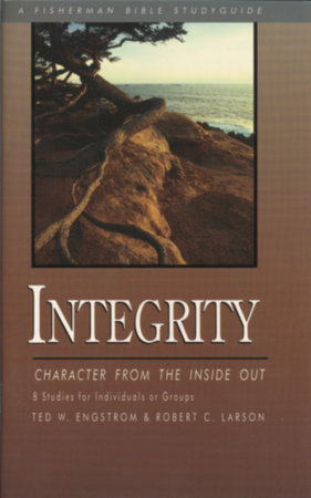 Integrity by Ted Engstrom and Robert Larson