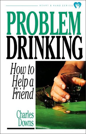 Problem Drinking by Raymond C. Foster