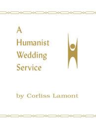 A Humanist Wedding Service