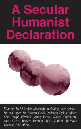 A Secular Humanist Declaration by Paul Kurtz