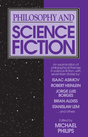 Philosophy and Science Fiction by