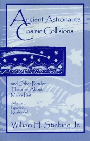 Ancient Astronauts, Cosmic Collisions