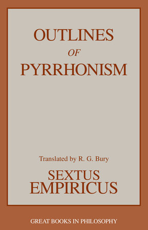 Outlines of Pyrrhonism by Sextus Empiricus