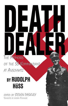 Death Dealer by Rudolf Hoss