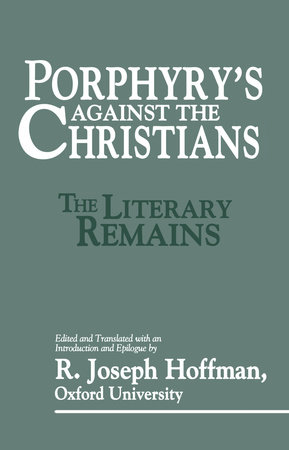 Porphyry's Against the Christians by