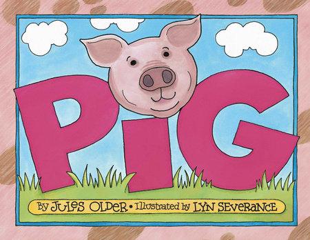 PIG by Jules Older
