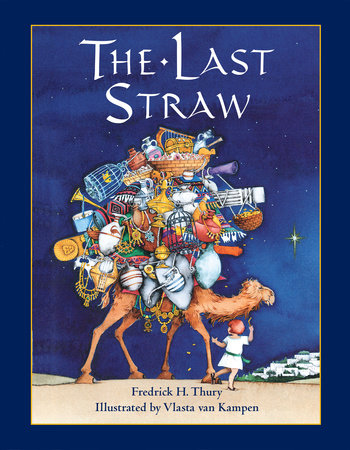 The Last Straw by Fredrick H. Thury