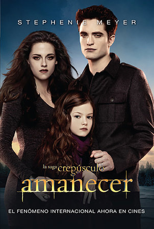 Amanecer / Breaking Dawn by Stephenie Meyer