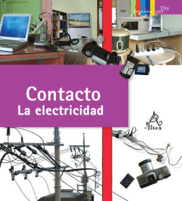 Contacto: La electricidad / Contact: Electricity
