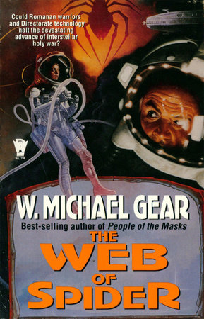 The Web of Spider by W. Michael Gear