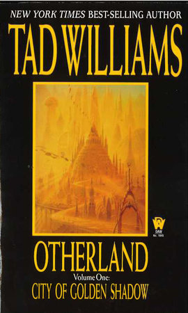 Otherland: City of Golden Shadow by Tad Williams
