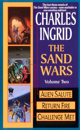The Sand Wars, Vol 2 by Charles Ingrid