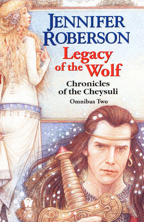 Legacy of the Wolf by Jennifer Roberson
