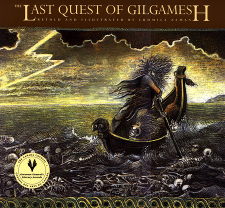 The Last Quest of Gilgamesh by Ludmila Zeman
