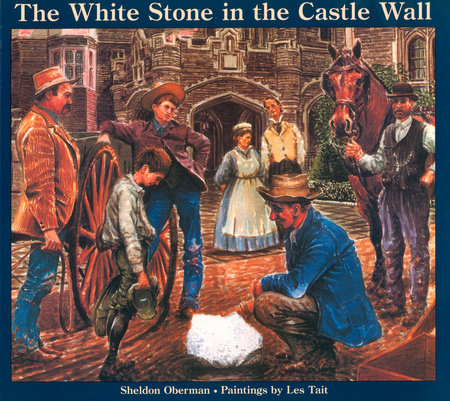 The White Stone in the Castle Wall by Sheldon Oberman
