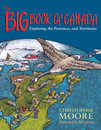 The Big Book of Canada by Christopher Moore