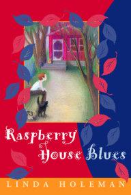 Raspberry House Blues