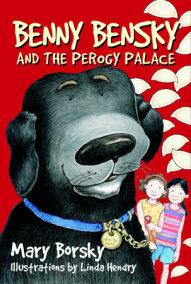 Benny Bensky and the Perogy Palace