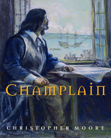 Champlain by Christopher Moore