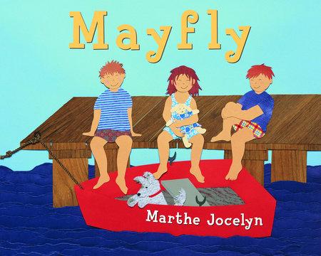 Mayfly by Marthe Jocelyn