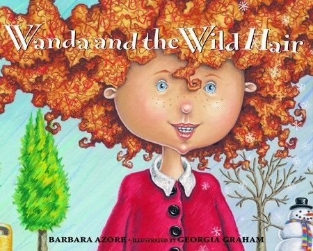 Wanda and the Wild Hair by Barbara Azore