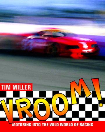 Vroom! by Tim Miller