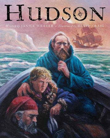 Hudson by Janice Weaver