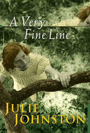 A Very Fine Line by Julie Johnston